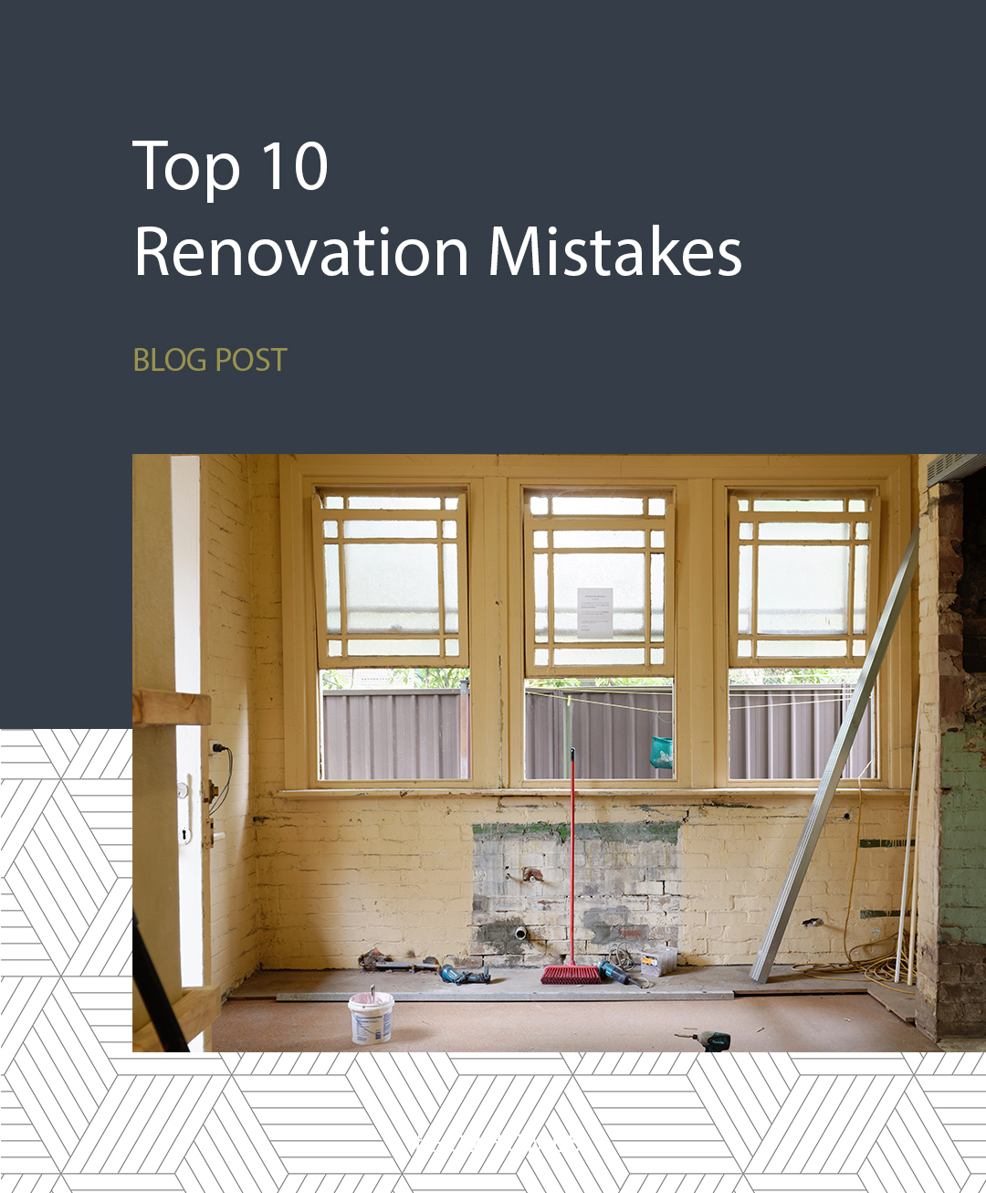 Top 10 Home Renovation Mistakes